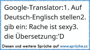 Google Translator1 Auf Deutsch Englisch Stellen2 Gib Ein Rache
