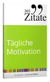 101 Power Zitate Für Mehr Motivation Im Studium So Startest Du