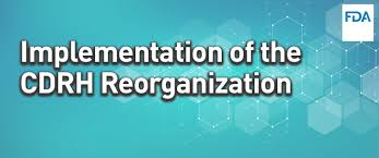Cdrh Org Chart Reorganization Of The Center For Devices And Radiological