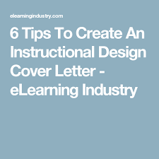 6 Tips To Create An Instructional Design Cover Letter Elearning