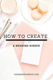 Best 25 Wedding Binder Ideas On Pinterest Wedding Binder