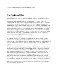 celebration of the independence day in my school essay celebration of the independence day in my school essay singapore