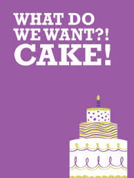 We Want Cake Card Birthday Greeting Card Justwink Cards