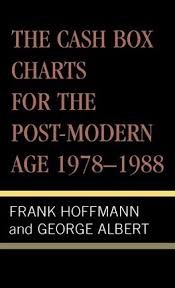 The Cash Box Charts For The Post Modern Age 1978 1988