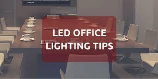 Office lighting tips Classy Ledofficelighting Preciodeleuroco Index Of resourcesuploads201606