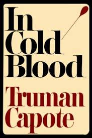 in cold blood by truman capote all time nonfiction books  in cold blood