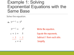 3 example 1 solving exponential equations with the same base solve the equation