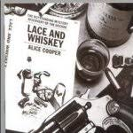 <b>Lace</b> And Whiskey | <b>Alice Cooper</b> | CD-Album | 1977 | cd-lexikon.de