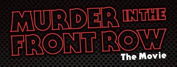 Resultado de imagem para The Murder in the Front Row documentario