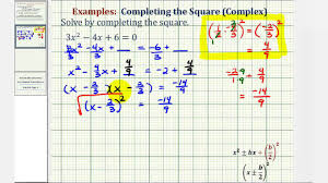 ex 5 completing the square leading coefficient not 1 complex