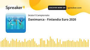 Danimarca - Finlandia Euro 2020 - YouTube