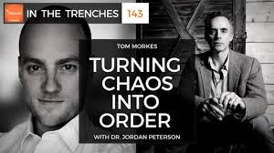 Itt 143 Turning Chaos Into Order With Dr Jordan Peterson Tom Morkes