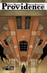 neonomicon facts in the case of alan moore s providence a new theory on providence s ending