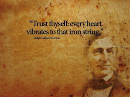 the best emerson self reliance ideas best  emerson quotes self reliance google search