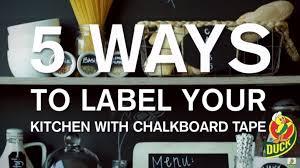 Chalkboard Kitchen Chalkboard Ideas 5 Ways To Label Your Kitchen With Chalkboard
