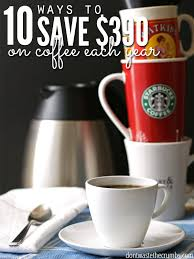 love these amazing tips for saving money on coffee they re super simple