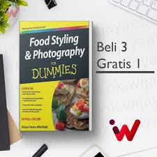 Jual FOOD STYLING AND PHOTOGRAPHY FOR DUMMIES (BY ALISON PARKS-WHITFIELD) -  Kota Palembang - Win Ebooks | Tokopedia