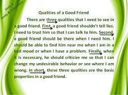 the best and worst topics for qualities of a good friend essay a list of the six qualities of a good friend our