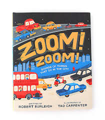new book out now zoom zoom ilrated by tad carpenter