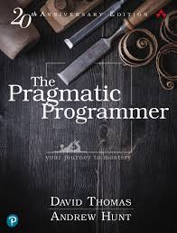 The Pragmatic Programmer 20th Anniversary Edition Your