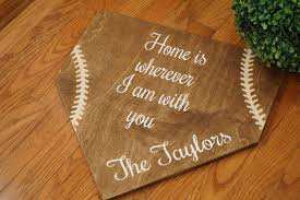 Size Of Home Plate Full Size Home Plate Home Is Wherever I Am With You Rustic