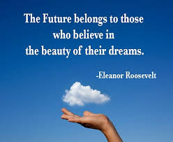 Beautiful Dreams Quotes Best Of The Future Belongs To Those Who Quote Picture