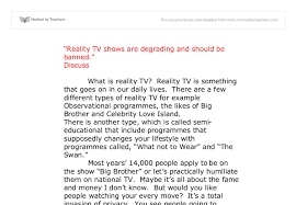 reality tv shows are degrading and should be banned gcse  document image preview