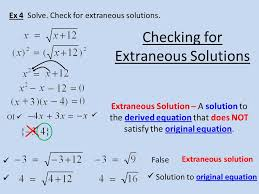 ex 4 solve check for extraneous solutions