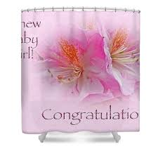 Congratulations New Baby Girl Azaleas Shower Curtain For Sale By