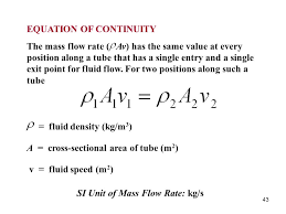 43 equation of continuity the mass flow rate av has the same value at