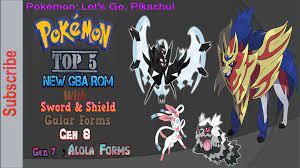Top 5 Pokemon GBA Rom Incl Pokemon Sword and Shield, Mega Evolution, Gen 8,  Gen 7, Galar Form-Blog