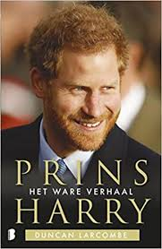 The duke of sussex, who currently resides with his wife in california, is expected to return soon to the united kingdom for the unveiling of a statue of his late mother on what would have been her 60th. Prins Harry Het Ware Verhaal Amazon Co Uk Larcombe Duncan 9789022582435 Books