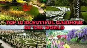 Small Picture Most Beautiful Gardens Of The World Satisfying Video In Garden