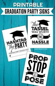 Printable Graduation Signs For Graduation Parties Oh My Creative