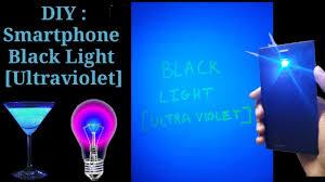 Black Light From Phone How To Make Uv Black Light Diy Black Light Black Light Phone Hack Easy