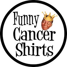 <b>Funny</b> Cancer Shirts - Cancer <b>T</b>-<b>Shirts</b> and Chemo Gifts