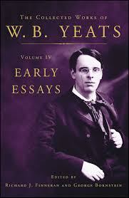 the collected works of w b yeats volume iv early essays book the collected works of w b yeats volume iv early essays 9780684807294 hr