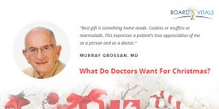 do i want to be a doctor what do doctors want for christmas boardvitals blog