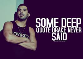 Drake Song Quotes Stunning Favorite Fake Drake Quotes Genius