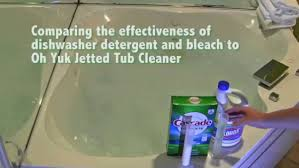 Dishwasher Detergent And Bleach Vs Oh Yuk Jetted Tub Cleaner ...