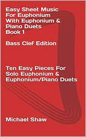 Easy Sheet Music For Euphonium With Euphonium Piano Duets