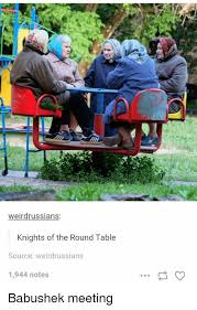 table and tables weirdrussians knights of the round table source weirdrussians