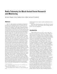 Radio Telemetry For Black Footed Ferret Research And Monitoring