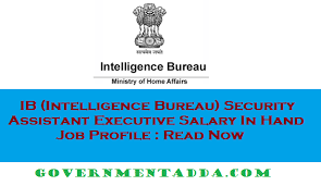 security salary ib intelligence bureau security assistant executive salary in hand