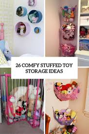 26 Comfy Stuffed Toys Storage Ideas