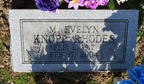 Mary Evelyn Rhodes (Knopp) (1917 - 2004) - Genealogy