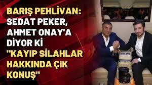 """Barış Pehlivan: Sedat Peker, Ahmet Onay'a diyor ki """"kayıp silahlar hakkında  çık konuş"""" - YouTube"""