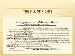 bill of rights ppt the bill of rights 1st amendment the 1st