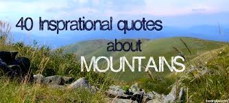 Quotes About Mountains Fascinating 48 Inspirational Quotes About Mountains