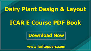 Plant Layout Design Course Dairy Plant Design And Layout Icar E Course Pdf Download E